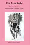 The Limelight A Compendium of Contemporary Columbia Artists Volume II