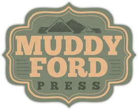 Muddy Ford Press